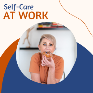 Self-Care at Work